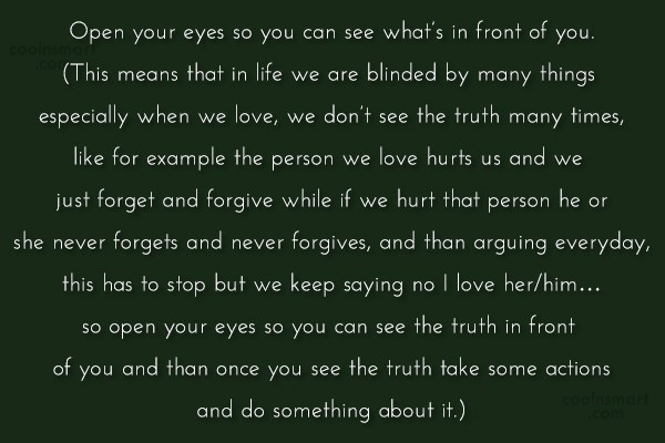 Quote: Open your eyes so you can see...