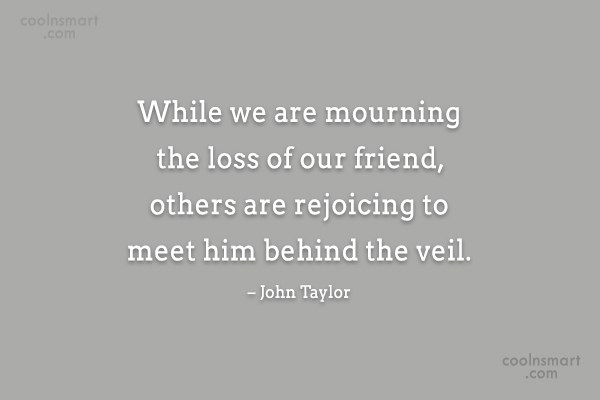 Quote: While we are mourning the loss of...