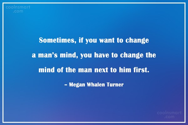 Quote: Sometimes, if you want to change a...