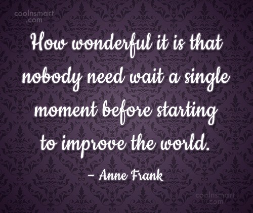 Community Service Quote: How wonderful it is that nobody need...