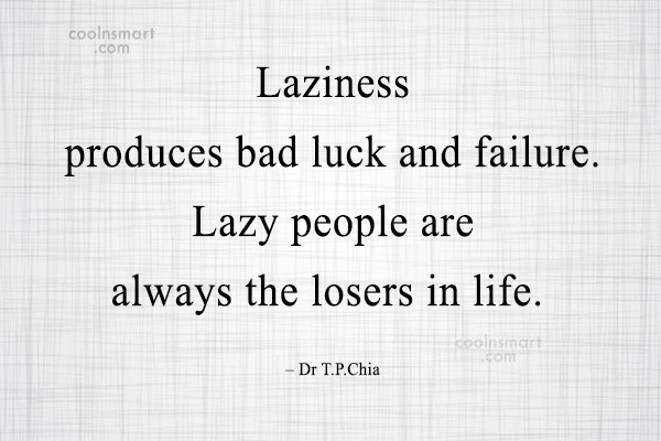 Laziness Quotes, Sayings about Procrastination - Images ...