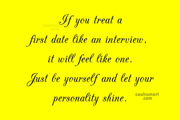 Images Quote: If you treat a first date like...