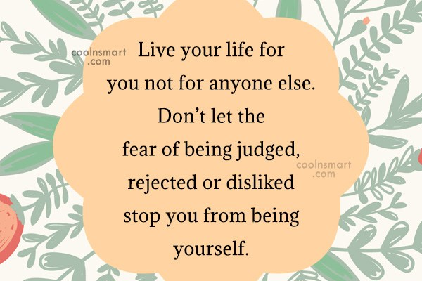 Images Quote: Live your life for you not for...