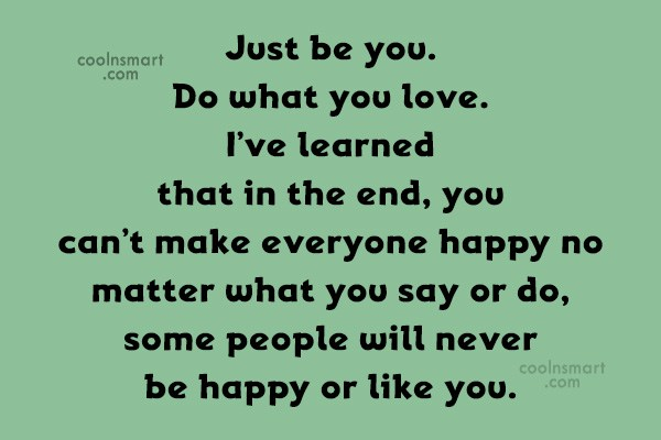 Images Quote: Just be you. Do what you love....