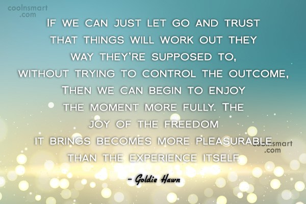 Quote: If we can just let go and...