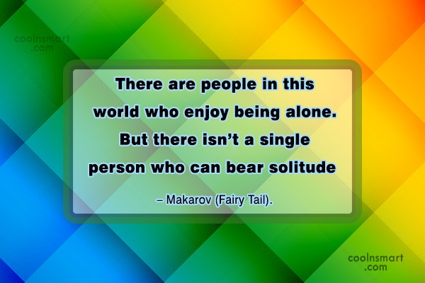 Quote: There are people in this world who...
