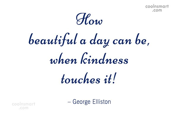 Generosity Quote: How beautiful a day can be, when...