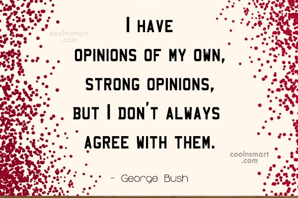 Opinion Quotes And Sayings Images Pictures Coolnsmart