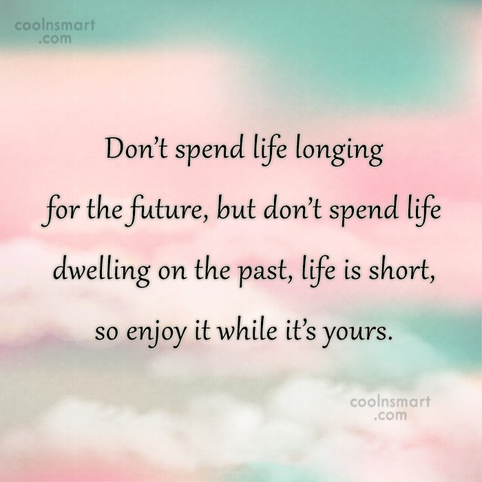 Quotes And Sayings About Enjoying Life Images Pictures Coolnsmart