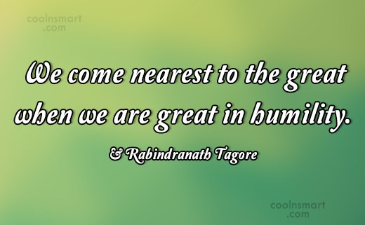 Quote: We come nearest to the great when...