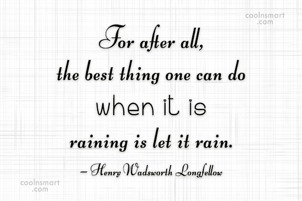 Quote: For after all, the best thing one...