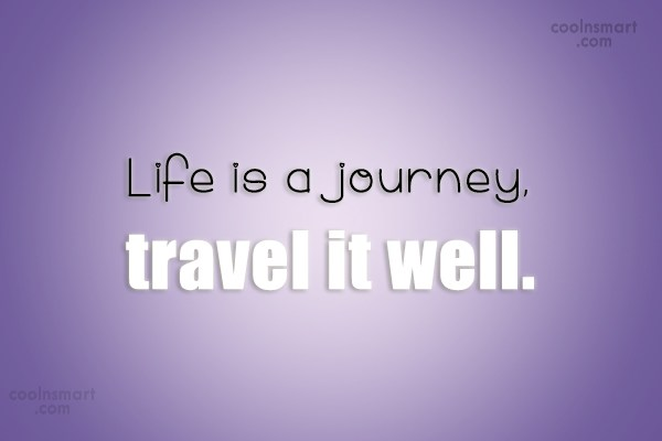 Journey Quotes And Sayings Images Pictures Coolnsmart
