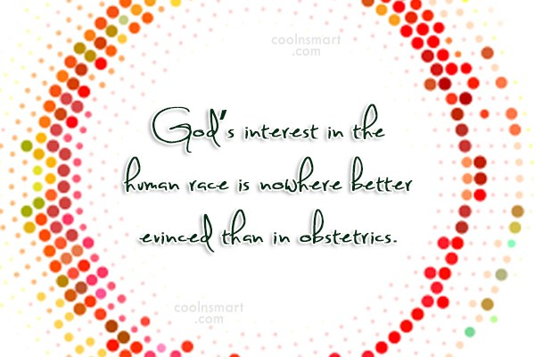 Racism Quote: God's interest in the human race is...