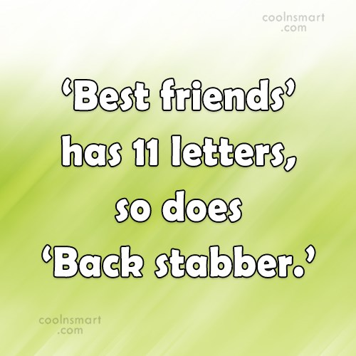 Exceptional Betrayal Quote: U0027Best Friendsu0027 Has 11 Letters, ...