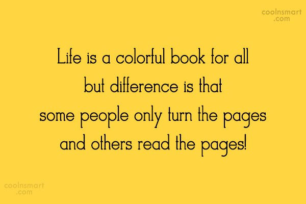 Quote: Life is a colorful book for all...