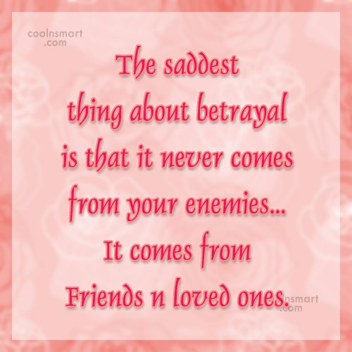 Betrayal Quotes, Sayings about being betrayed - Images, Pictures ...