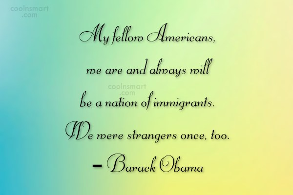 America Quote: My fellow Americans, we are and always...