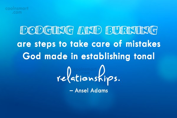Quote: Dodging and burning are steps to take...