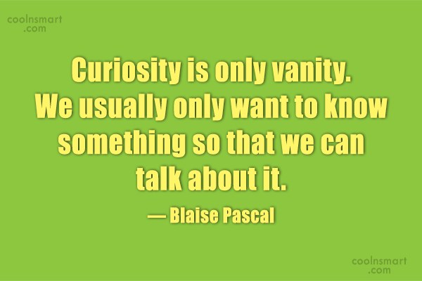 Curiosity Quotes And Sayings Images Pictures CoolNSmart Amazing Curiosity Quotes