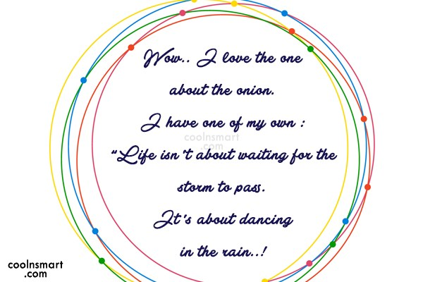 Life Quote: Wow.. I love the one about the...
