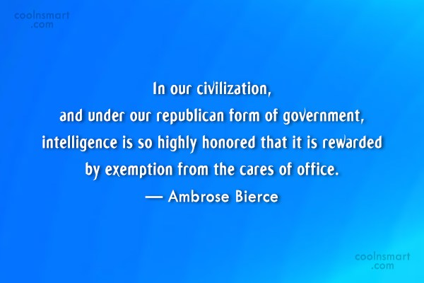 Quote: In our civilization, and under our republican...