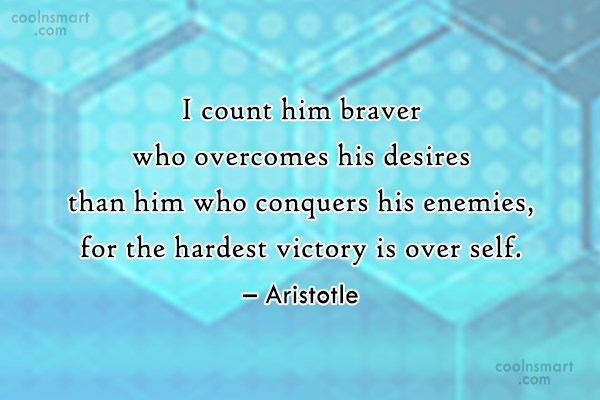 Fear Quote: I count him braver who overcomes his...