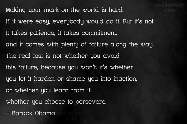 Inspirational Quote: Making your mark on the world is...
