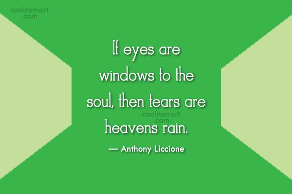 Soul Quote: If eyes are windows to the soul,...