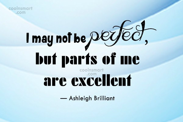 Quote: I may not be perfect, but parts...