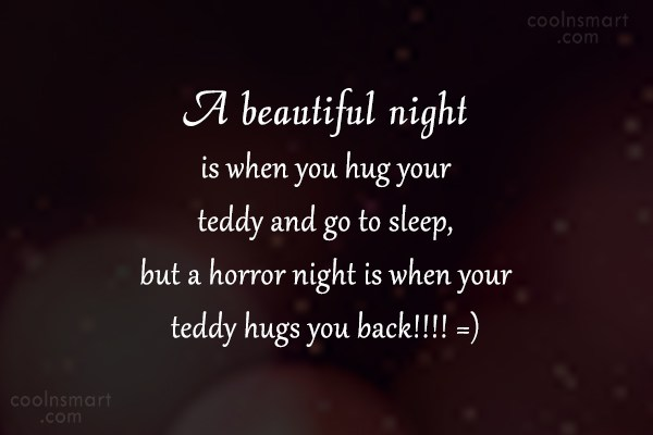 Witty Quote: A beautiful night is when you hug...