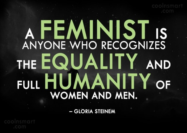 Equality Quote: A feminist is anyone who recognizes the...