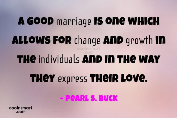 Anniversary Quote: A good marriage is one which allows...