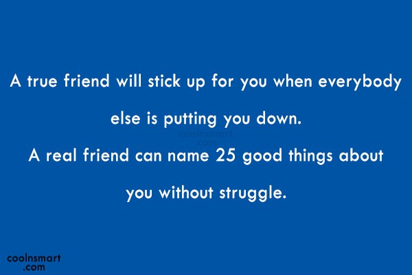 Best Friend Quote: A true friend will stick up for...