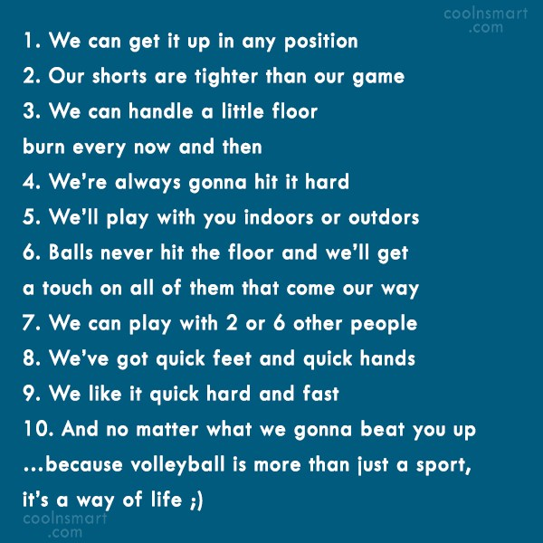 Volleyball Quote: 1. We can get it up in...