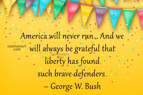 Quote: America will never run… And we will...