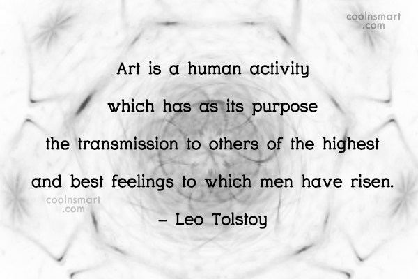 Quote: Art is a huma