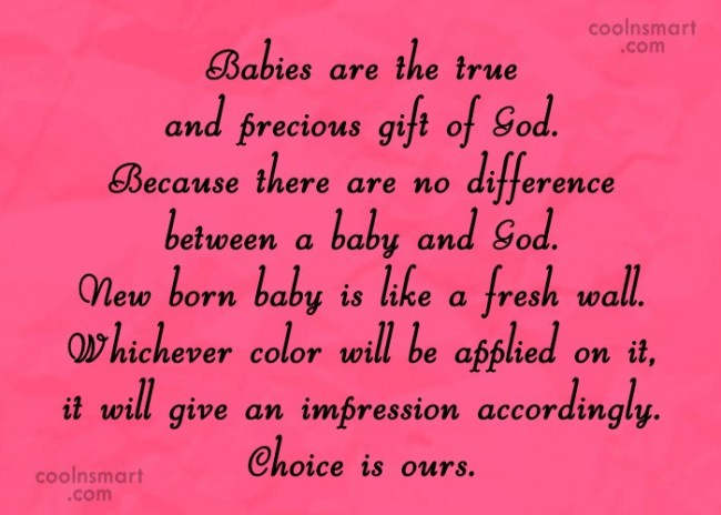 Baby Quote: Babies are the true and precious gift...