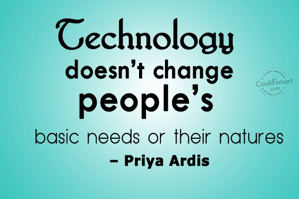 Technology Is Not Just A Tool It Can Give Learners A: Beaufiful Quotes About Technology Images ## 21 Famous