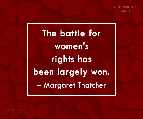 Quote: The battle for women's rights has been...