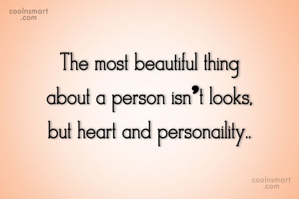 Beauty Quote: The most beautiful thing about a person...