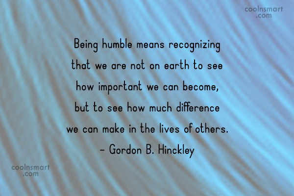 Quotes About Being Humble Humility Quotes Modesty Sayings  Images Pictures  Coolnsmart