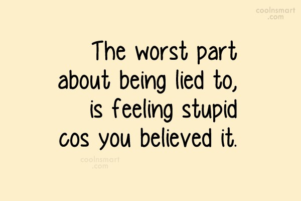 Lie Quotes Sayings About Lying Images Pictures Page 2 Coolnsmart