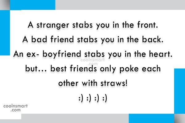 Friendship Quote: A stranger stabs you in the front....