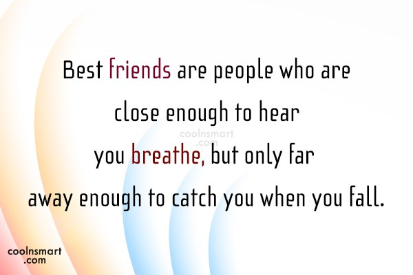 Best Friend Quote: Best friends are people who are close...