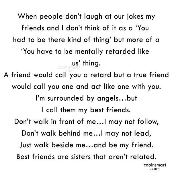 Best Friend Quote: When people don't laugh at our jokes...