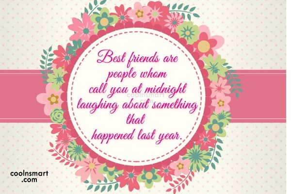 Best Friend Quote: Best friends are people whom call you...