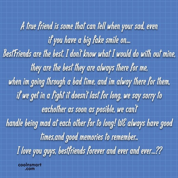 Best Friend Quote: A true friend is some that can...