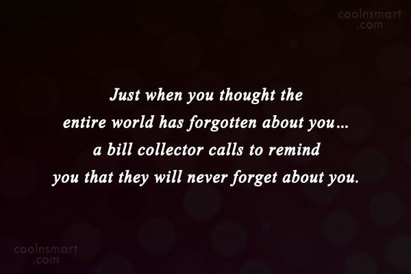 Witty Quote: Just when you thought the entire world...