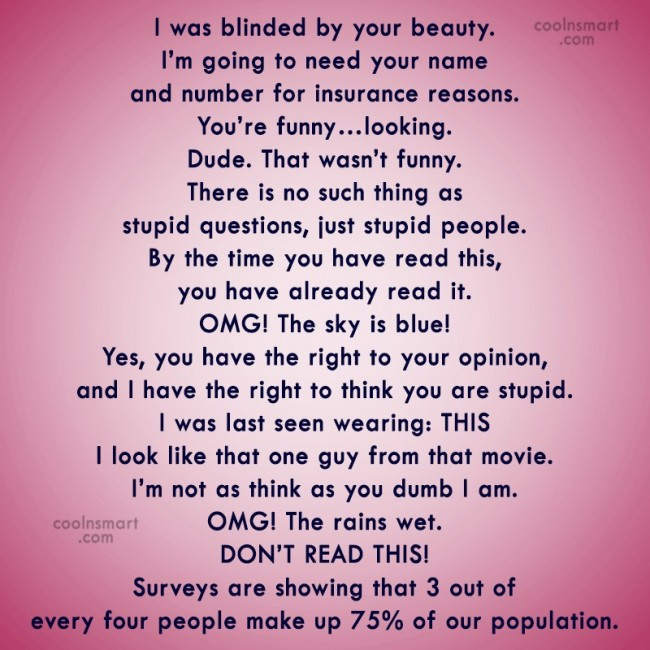 T-Shirt Quote: I was blinded by your beauty. I'm...