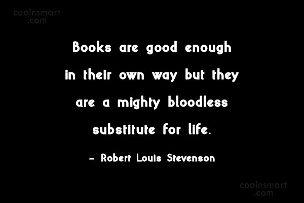 Quote: Books are good enough in their own...